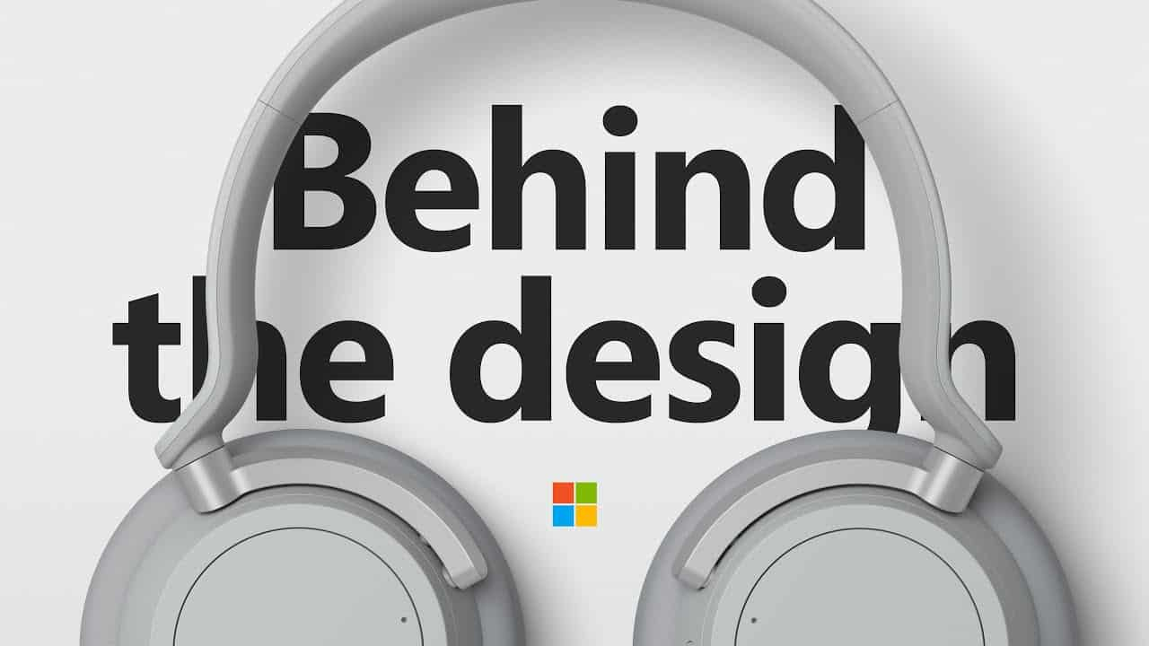 Watch how Microsoft designed the Surface Headphones - Behind the Design
